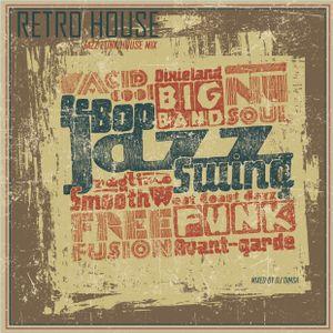 Retro House - Jazz Funk House Mix (2015)