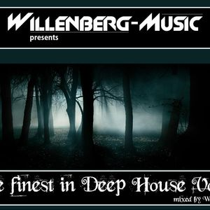 Willenberg-Music presents The finest in Deep House Vol. 1