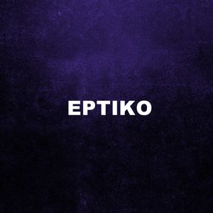 EPTIKO new year mix