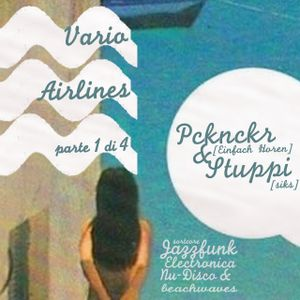 Vario Airlines P1: Pcknckr & Stuppi