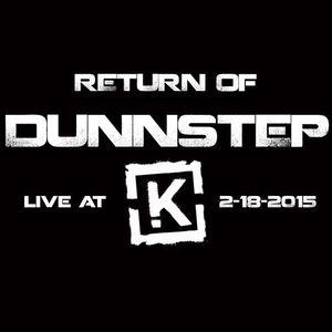 RETURN OF DUNNSTEP aka Matthew Dunn live @ Kryptonite 2-18-2015