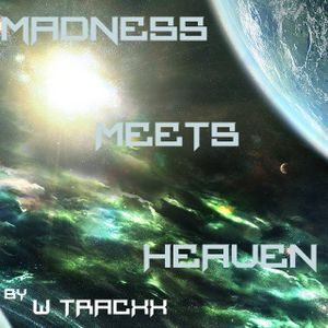 Madness meets Heaven 006 - 23.08.2015