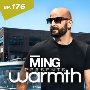 MING Presents Warmth Episode 176
