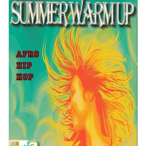 Summer Warm Up With Afro-HipHop