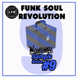 #9 Funk Soul Revolution x Sample Nation x Maj Duckworth