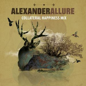 Alexander Allure - Collateral Happiness Mix