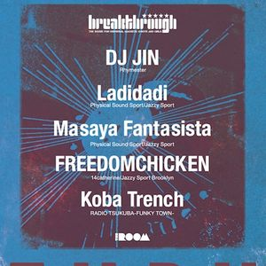 2013.09.06 live mix by DJ JIN @ BREAKTHROUGH in The Room -Shibuya.