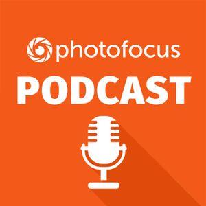 The Photofocus InFocus Interview Show | Photofocus Podcast December 21, 2016