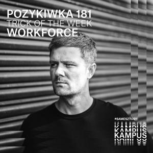 Pozykiwka #181 feat. Workforce