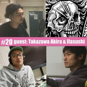 3LA Radio #20 「DIYしかない」BOSSIZMを真に受けた金なしコネなし学歴職歴なしから始まる手作りのLife Story回 (GUEST: 高澤瑛&llasushi)