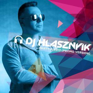 DJ Hlásznyik - Party-mix #913 (Promo Version) [G-House Mix] [2020]