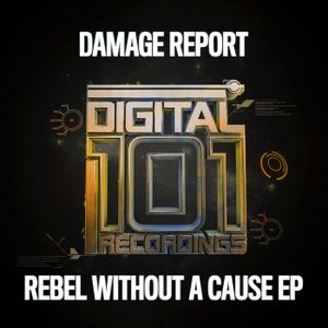 Damage Report - Rebel without a cause ep mixed by maco42