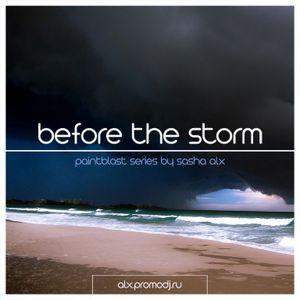 Sasha Alx - Paintblast 5: Before The Storm (Mix One)