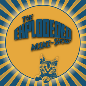 The Explodeded Show Meets Vince Vieluf!