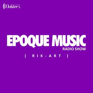 EpoqueMusicRadioShow 2016-014 - Rik-Art (Sábado 23 Abril 2016)