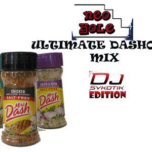 Neohole Ultimate Dashout Mix DJ SyKoTiK Edition