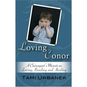 Loving Conor: Can this Baby's Soul Be Healed Before Birth?