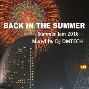 Back In The Summer - Summer Jam 2016 -