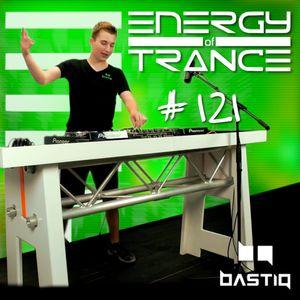 EoTrance #121 - Energy of Trance - hosted by BastiQ