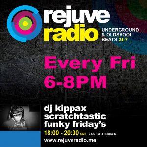 DJ Kippax - Scratchtastic Oldskool Radio Show - www.RejuvRadio.me