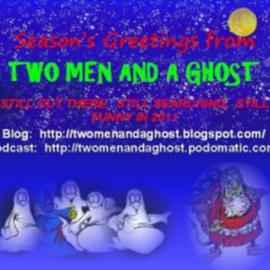 Two Men and a Ghost - Episode 9 - Christmas special!