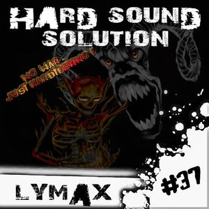 Lymax - Hard Sound Solution Podcast