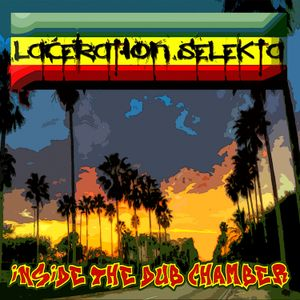Laceration Selekta - Inside The Dub Chamber