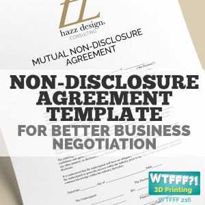 WTFFF 216 : Non-Disclosure Agreement Template for Better Business Negotiation