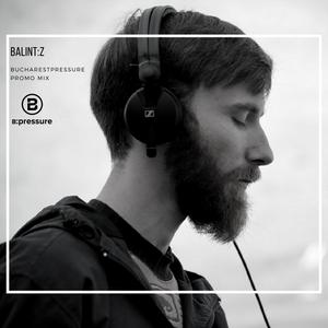 Balint:z - B:pressure Nights promo mix (june)