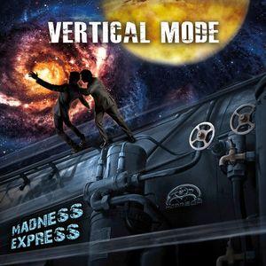 Vertical Mode-Madness Express (Mixed By Dj Eddie B) 2015