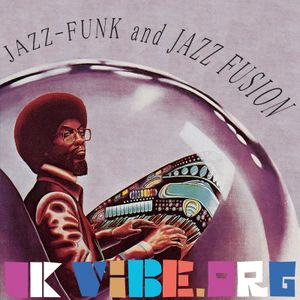 UK Vibe Mix No.9: Howard Bowen - Jazz-Funk and Jazz Fusion