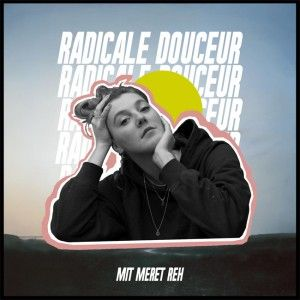 Radicale Douceur - #1