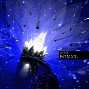 F4TMx04 - m3t4