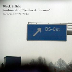 "Sifichi's Audiometric - ""Winter""  - December 20 2014"