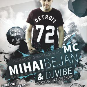 DJ ViBE & Mihai Bejan @ The Vibe - Tecuci 21.11.2015 FULL PARTY