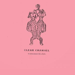 CLEAR CHANNEL / 21st October 2017