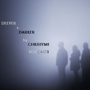 deeper and darker (podcast1)