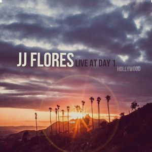 JJ FLORES Live @ DAY 1 (Hollywood) 1/1 @ 11:11am NYD 2017