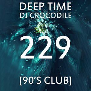 Deep Time 229 [90s club]
