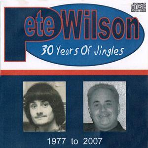 Pete Wilson 30 Years of Jingles
