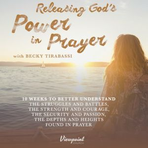 Intro to Power in Prayer