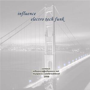 Influence - Electro Tech Funk (2008)