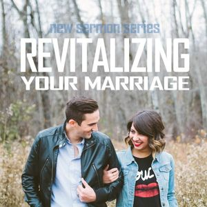 Walking Toward A Revitalized Marriage - Galatians 5:1, 13-26 - (11.22.15)