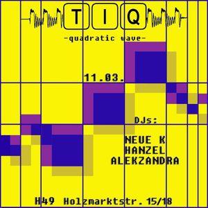 Alekzandra dj-set @ TIQ Berlin 11.03.17