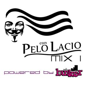 Con Pelo Lacio Mix I Powered By Radio Bunker