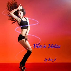 Geo_b presents - Vibes in Motion # 24