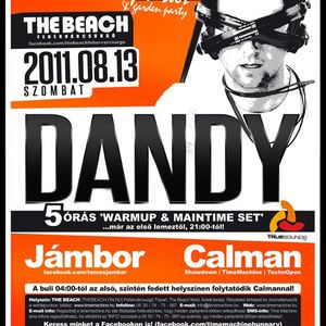 Dandy live 5h set at TimeMachine 2011.08.13