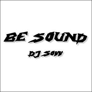 BE SOUND by DJ Sovv