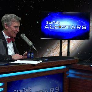 Maker Mix, with Bill Nye (Part 1) – StarTalk All-Stars