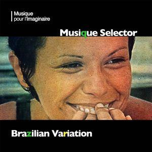 Musique Selector | Brazilian Variation